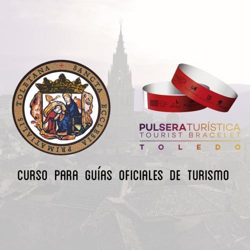 Nueva edición del curso para guías de turismo sobre S.I. Catedral Primada y Pulsera turística de Toledo