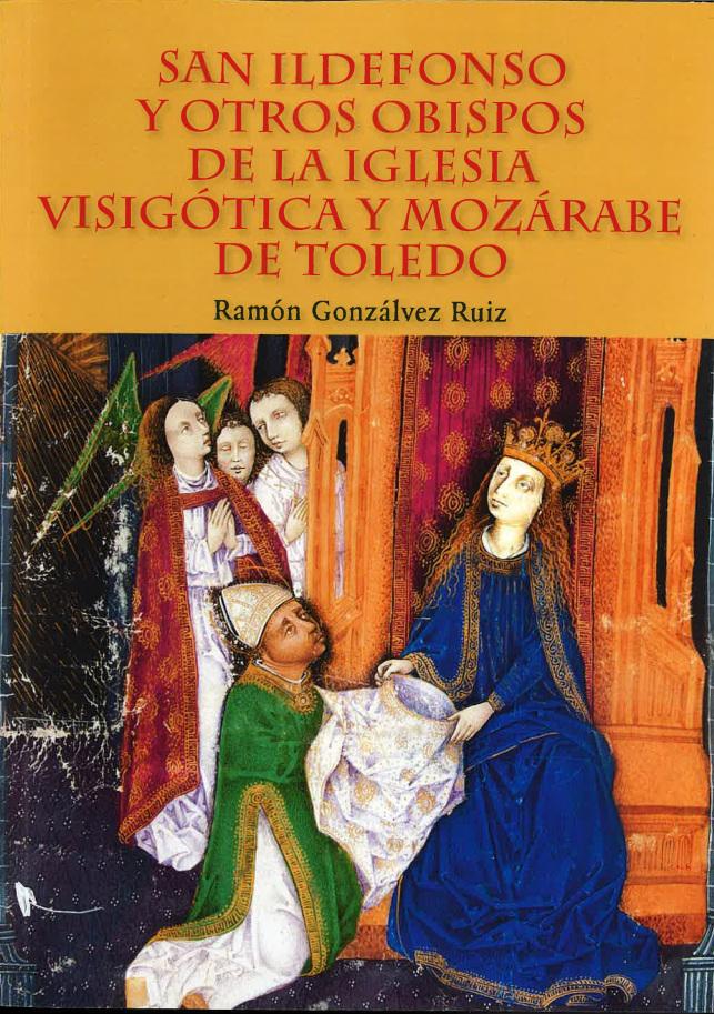 San Ildefonso y otros obispos de la Iglesia visigótica y mozárabe de Toledo