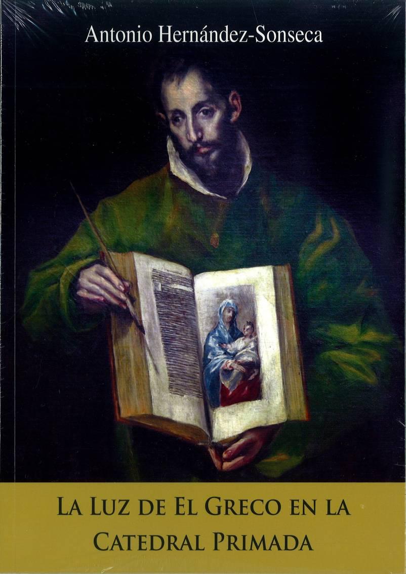 La luz de El Greco en la Catedral Primada