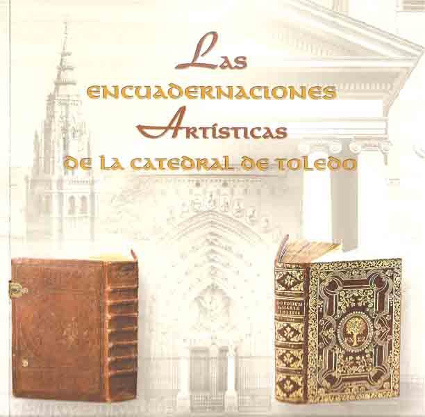 Las encuadernaciones artísticas de la Catedral de Toledo
