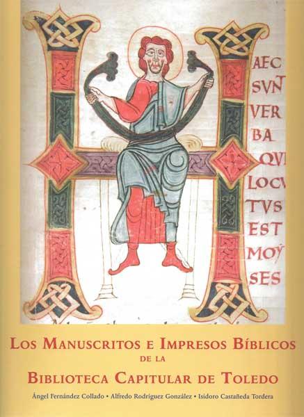 Catálogo de Manuscritos de la Biblioteca Capitular. Catedral de Toledo