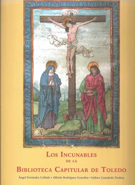 Los incunables de la Biblioteca Capitular de Toledo