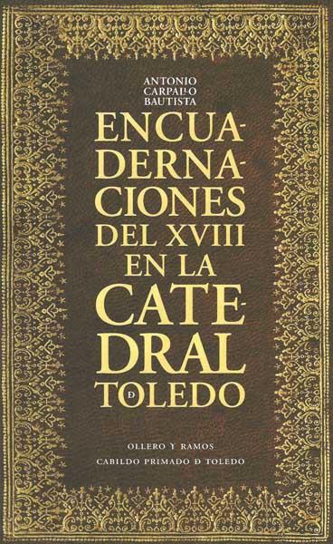 Encuadernaciones del siglo XVIII en la Catedral de Toledo