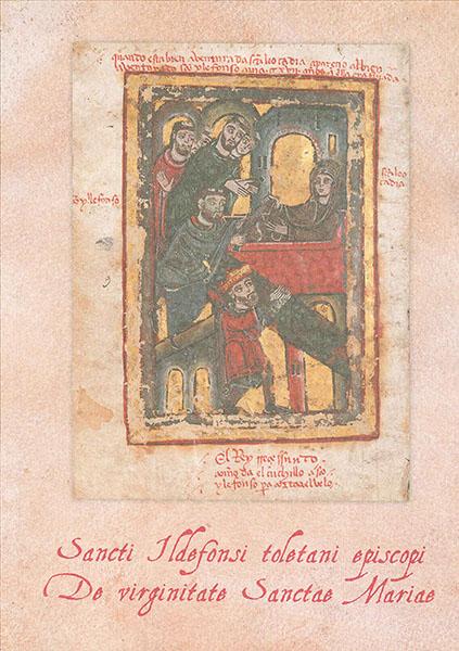 Sancti Ildefonsi toletani episcopi De virginitate Sanctae Mariae